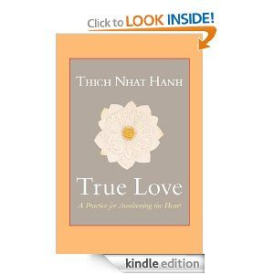 29 best books images on pinterest books books to read and libraries amazon true love a practice for awakening the heart ebook thich fandeluxe Choice Image
