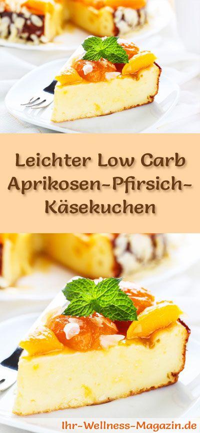 Rezept für einen leichten Low Carb Aprikosen-Pfirsich-Käsekuchen: Der kohlenhydratarme Kuchen wird ohne Zucker und Getreidemehl gebacken. Er ist kalorienreduziert, enthält viel Eiweiß ...