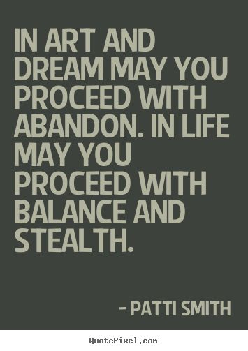 Balance Quote Patti Smith