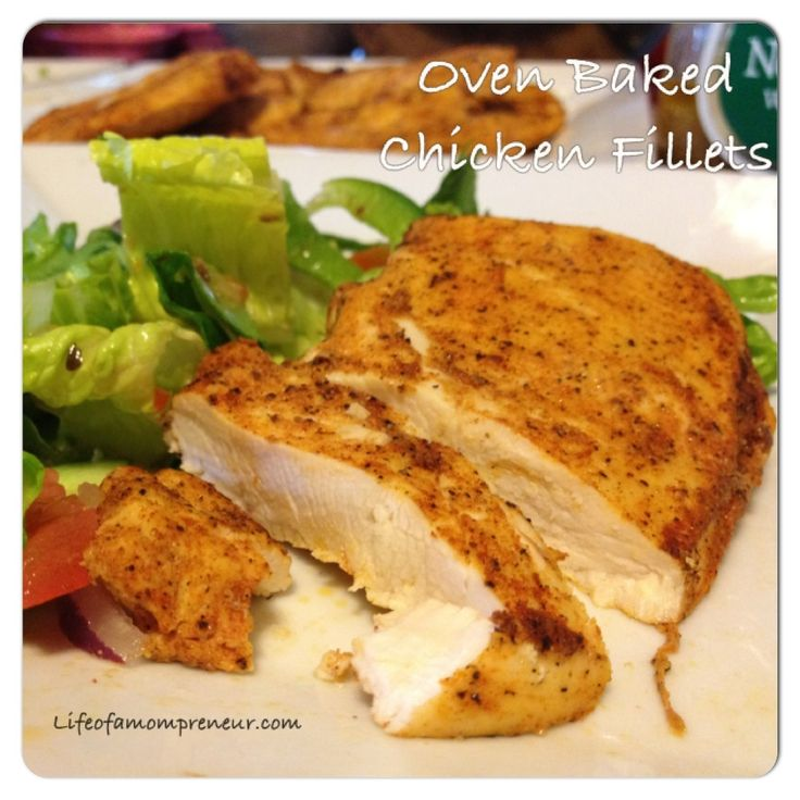 Easy Oven-Baked Chicken Fillets Super easy and good!  All 3 boys loved it!  Brad rated an 8.  :-)