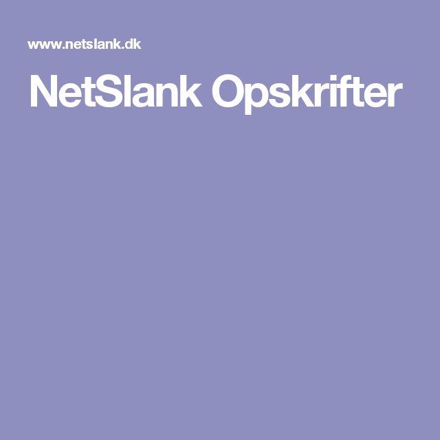 NetSlank Opskrifter