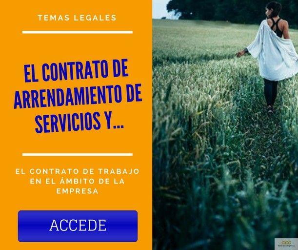 El Contrato de Arrendamiento de Servicios y el Contrato de Trabajo en el Ámbito de la Empresa