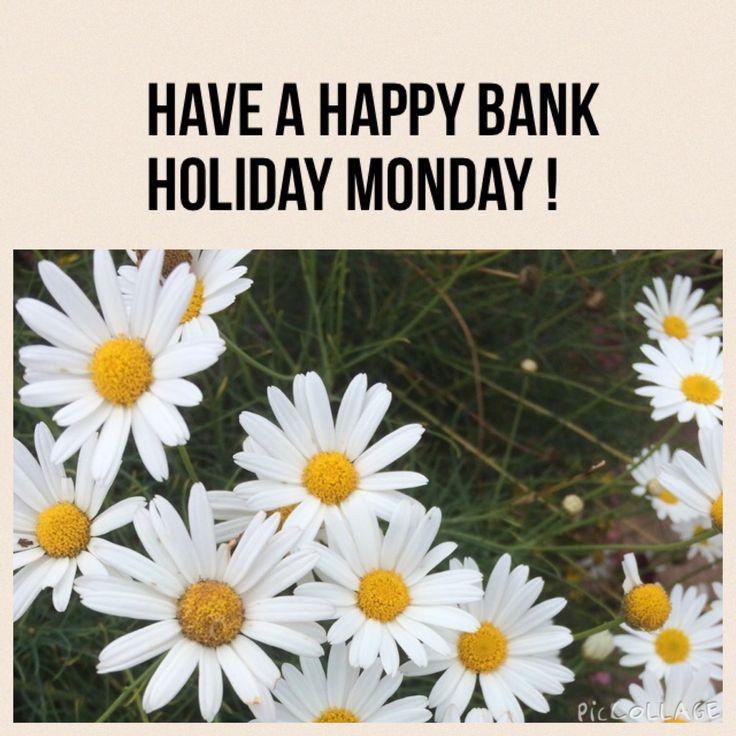 Happy Bank Holiday Monday