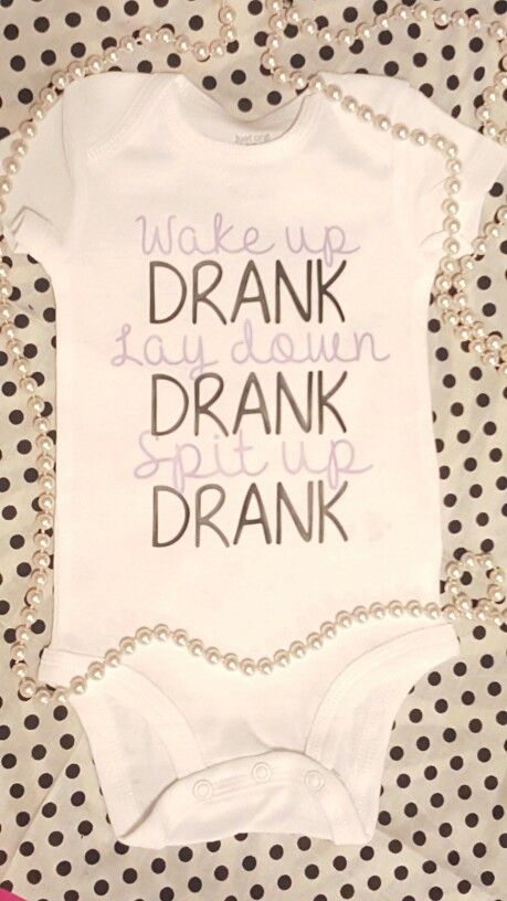 Wake up Drank Lay down Drank Spit up Drank. Funny song reference baby onesie toddler tshirt cute purple black pearls custom www.etsy.com/shop/JustSouthernDzignz www.facebook.com/JustSouthernDzignz
