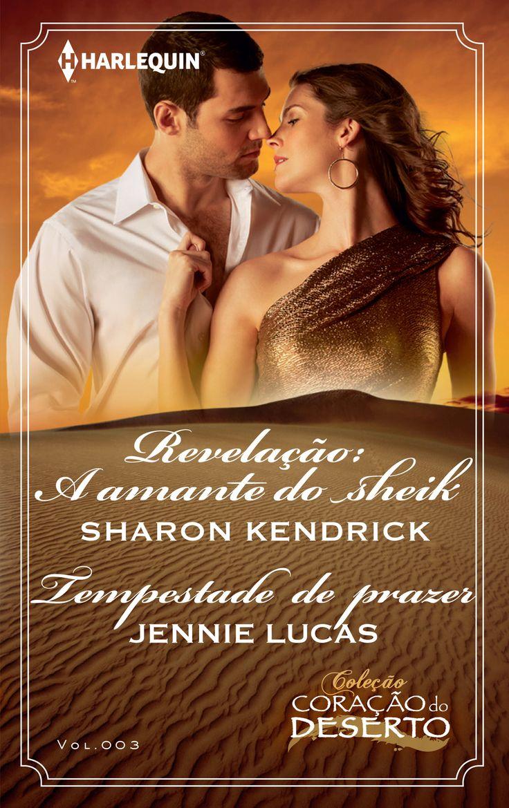 COLEÇÃO CORAÇÃO DO DESERTO das autoras Shron Kendrick e Jennie Lucas (CCD 003).