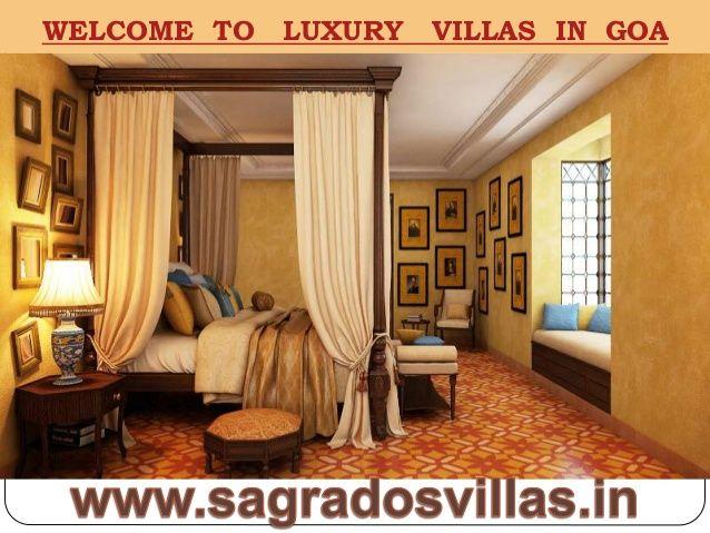 Sagrados Luxury Villas in Goa@9560768111 by sagradosvillas via slideshare