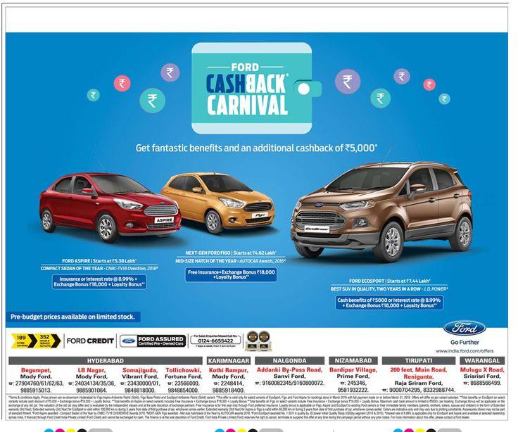 Ford Cash back carnival   Get fantastic benefits and additional cashback of Rs 5,000