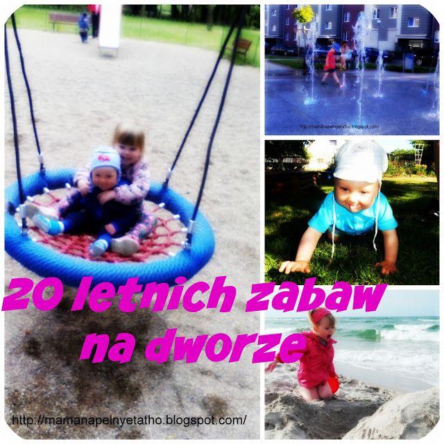 20 letnich zabaw z dziećmi  / Summer Activities