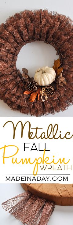 Fall Pumpkin Metallic Ribbon Wreath, See the tutorial on how to make this large layered ribbon wreath for fall! White Pumpkin, fall leaf, metallic wreath, pine cone via @madeinaday