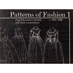 """Patterns of Fashion, 1660-1860"""