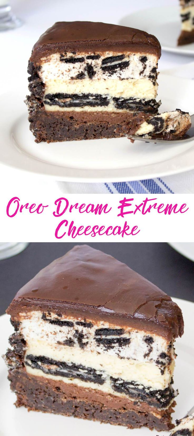 Oreo Dream Extreme Cheesecake - Cheesecake Copycat recipe.   Rich and fudgy chocolate cake covered with layers of chocolate ganache, Oreo cookie cheesecake and Oreo cookie mousse.  Decadent and delicious!!