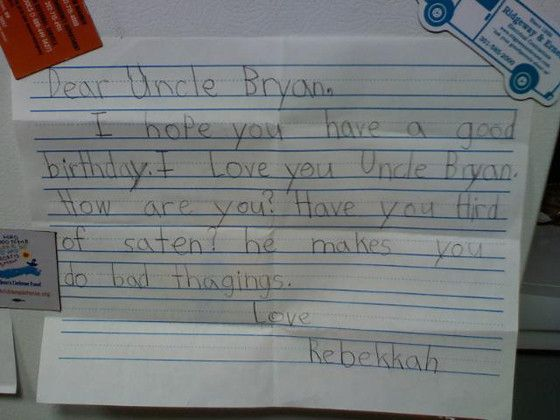 have you, uncle bryan?? have you?: Photo Kids, Happy Birthday, Hilarious Pictures, Mornings Coff, Funny Kids Drawings, Things, Mouths, Satan, Kids Writing