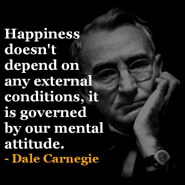 //Dale Carnegie #happiness