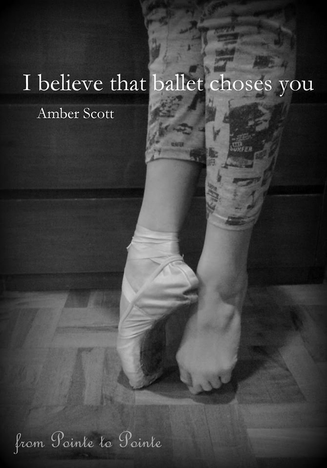 You either love ballet or you don't. I love ballet and ballet loves me back.