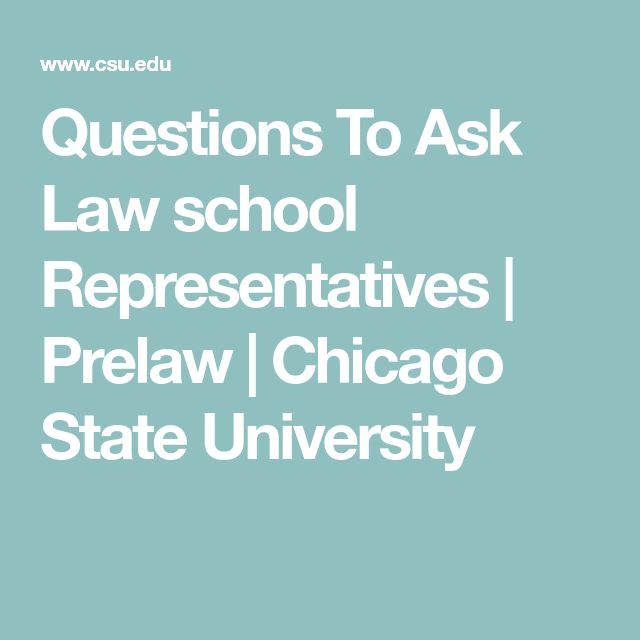 Questions To Ask Law school Representatives | Prelaw | Chicago State University