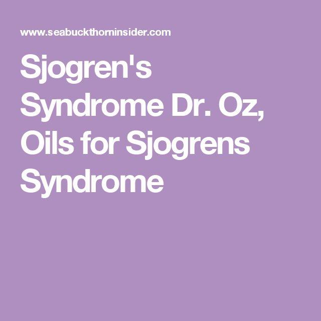 Sjogren's Syndrome Dr. Oz, Oils for Sjogrens Syndrome