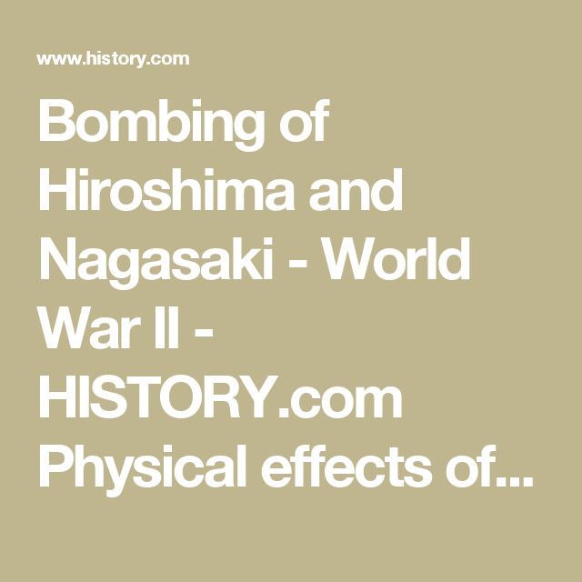 Bombing of Hiroshima and Nagasaki - World War II - HISTORY.com Physical effects of radiation on survivors on the fringes