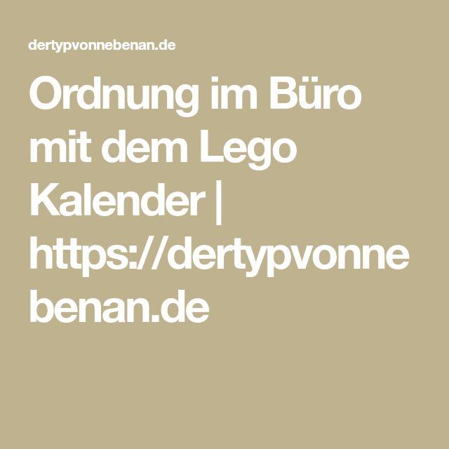Ordnung im Büro mit dem Lego Kalender | https://dertypvonnebenan.de