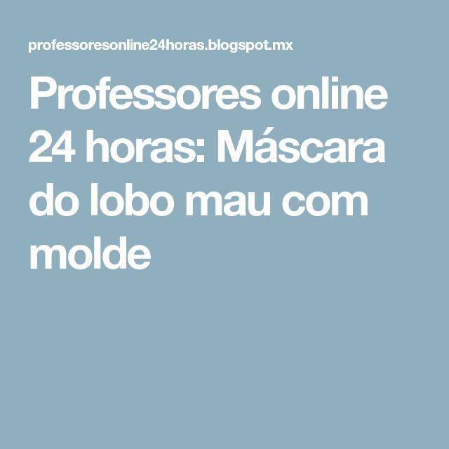 Professores online 24 horas: Máscara do lobo mau com molde
