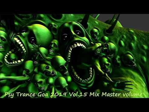 Psy Trance Goa 2019 Vol 15 Mix Master volume - YouTube