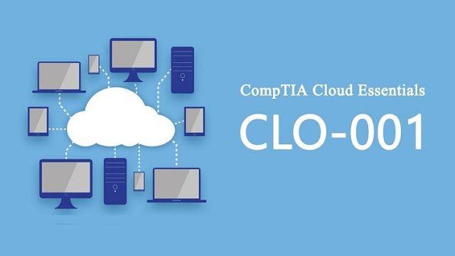Comptia Cloud Certification Study Guide Comptia Cloud Essentials Certification Clo 001 Questions Udemy