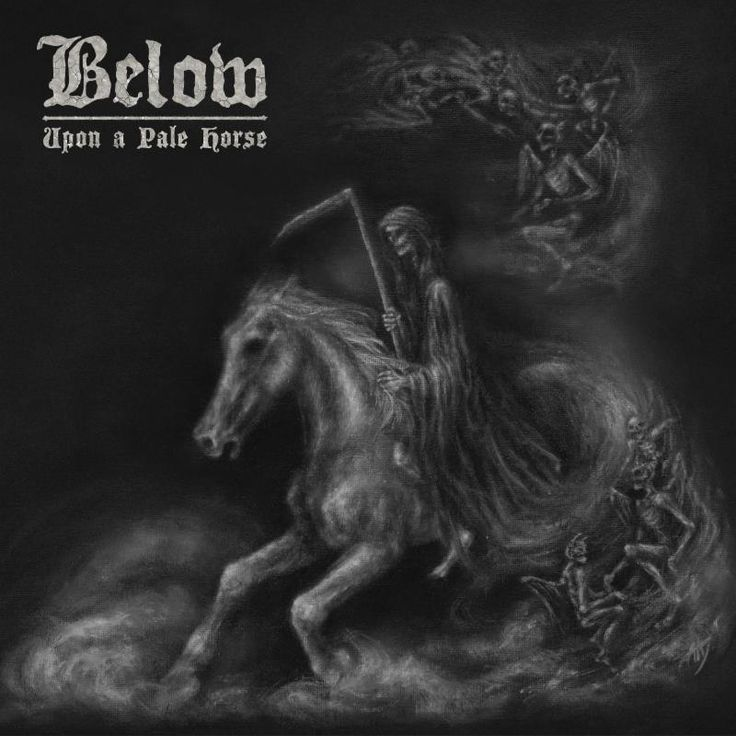 Doom Outfit BELOW To Release New Album 'UPON A PALE HORSE'!