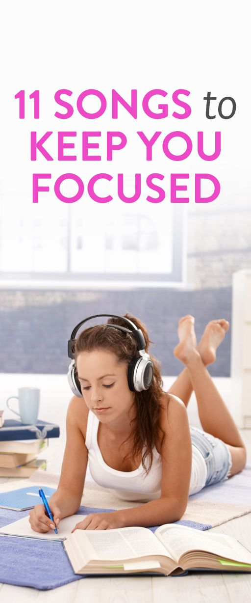 11 songs to help you stay focused