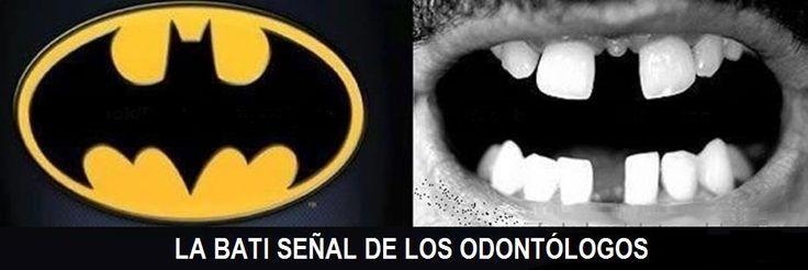 La bati-señal de los odontólogos