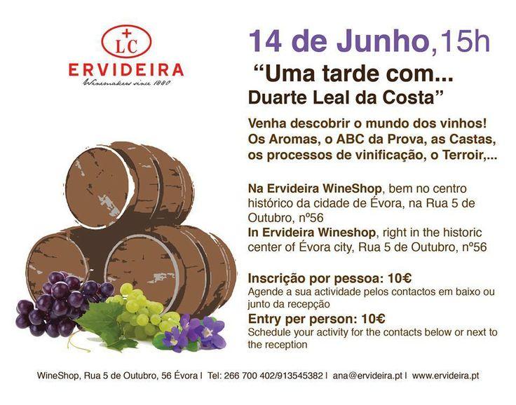 É já no próximo sábado (dia 14)!    Na Ervideira Wine Shop em Évora, irá decorrer uma atividade que contará com a presença de Duarte Leal da Costa.   A não perder! Inscreva-se e passe tarde repleta de Grandes Momentos ERVIDEIRA!