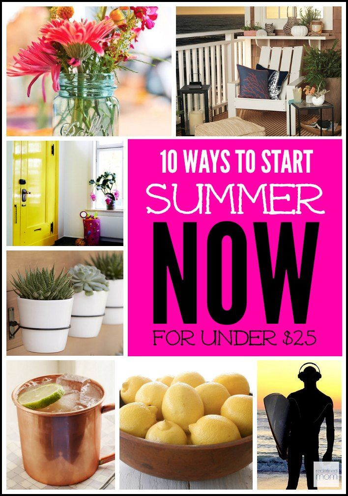 Anyone else ready for summer NOW? Don't wait until the summer months to enjoy the bliss that is SUMMER...here are 10 Ways To Start Summer Now That Are $25 And Under.  Bring one the sunshine, warm days, open windows and cocktails.
