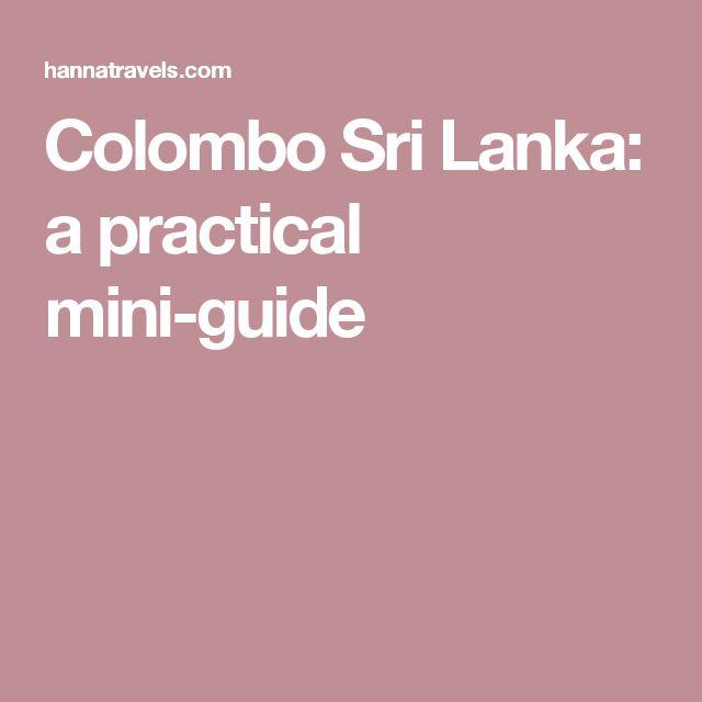 Colombo Sri Lanka: a practical mini-guide