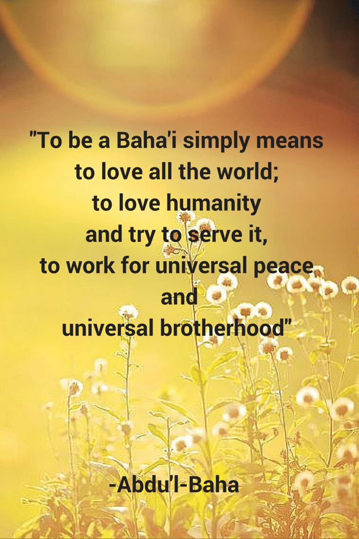 712 best bahai writings images on pinterest writings religion to be a bahai simply means to love all the world to fandeluxe Choice Image