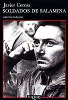 Soldados de Salamina. Javier Cercas. Una historia inesperada de la Guerra Civil Española, con un gran sentido del humor.