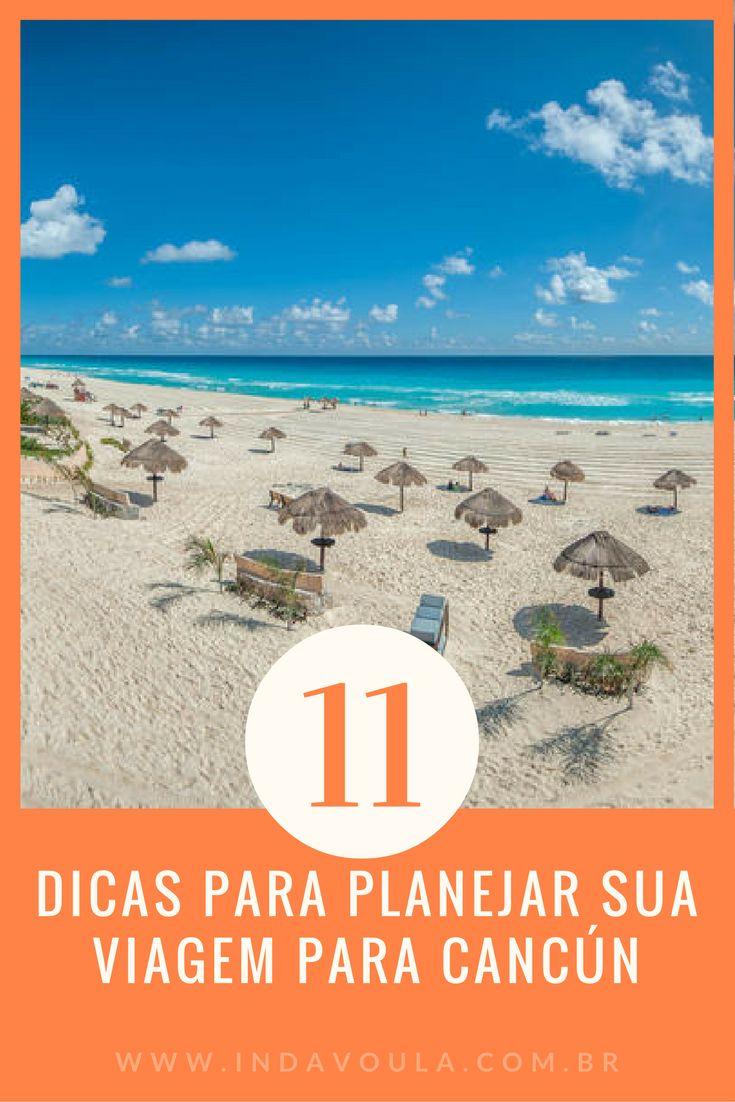 Dicas de Cancún: Como planejar uma viagem perfeita pela Riviera Maia