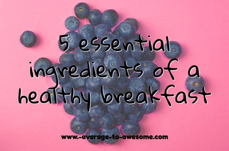 Deze 5 ingrediënten vormen samen het ideale ontbijt!