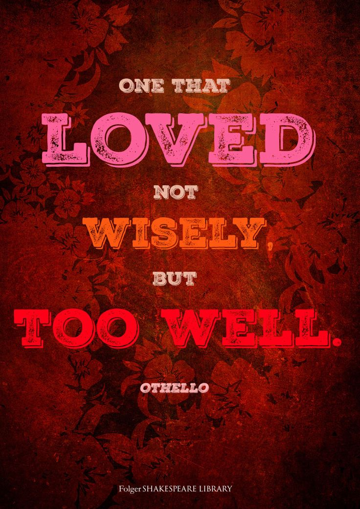 othello loved not wisely but too well essay