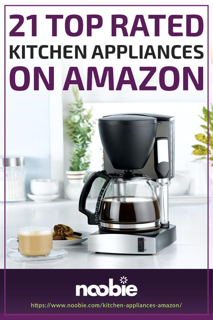 Hey Alexa Get These 21 Kitchen Appliances On Amazon Noobie