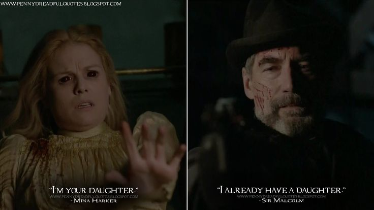 """""""I'm your daughter."""" - #MinaHarker """"I already have a daughter."""" - #SirMalcolm"""