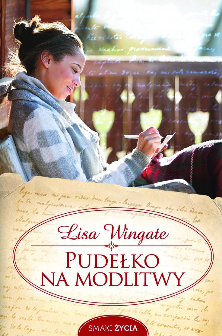 Pudełko na modlitwy - Lisa Wingate