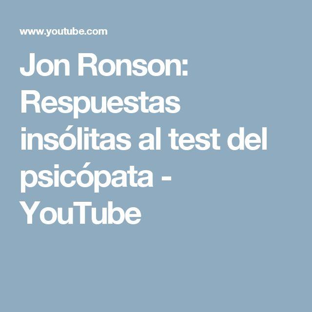 Jon Ronson: Respuestas insólitas al test  del psicópata - YouTube