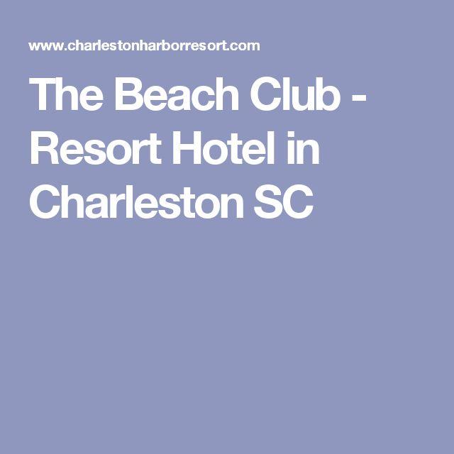 The Beach Club - Resort Hotel in Charleston SC
