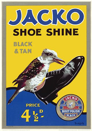 Jacko Shoeshine Polish (kookaburra), Australia by James Northfield c.1930s   http://www.vintagevenus.com.au/vintage/reprints/info/PR415.htm