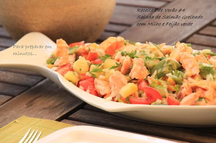 As Minhas Receitas: Salada de Salmão Grelhado com Milho e Feijão Verde