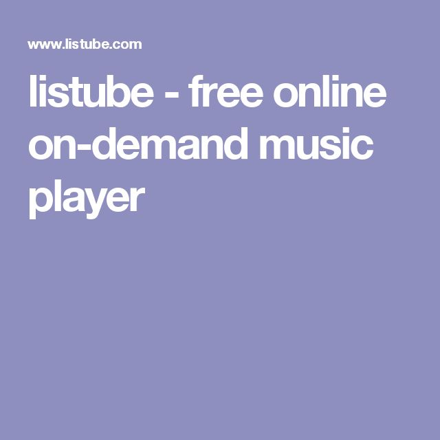 listube - free online on-demand music player