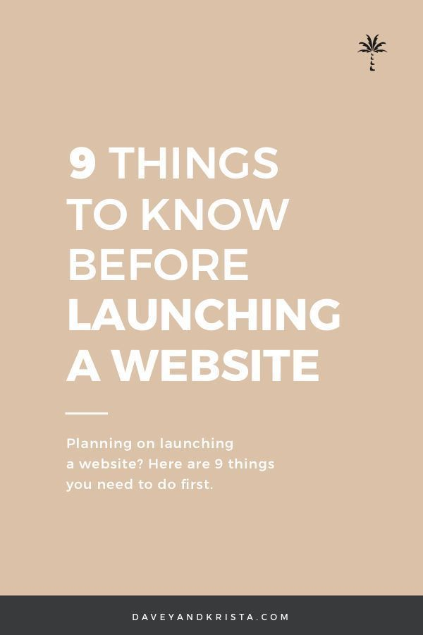 9 Things To Know Before Launching A Website Website Planning Web Design Tips Creative Small Business