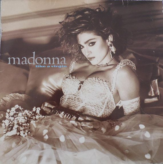 Madonna Like A Virgin 1984 Uk Issue Lp Album 12 33 Rpm Vinyl Record Synth Pop Electro Dance 80s Music Wx102 Madonna Like A Virgin Madonna Albums Madonna