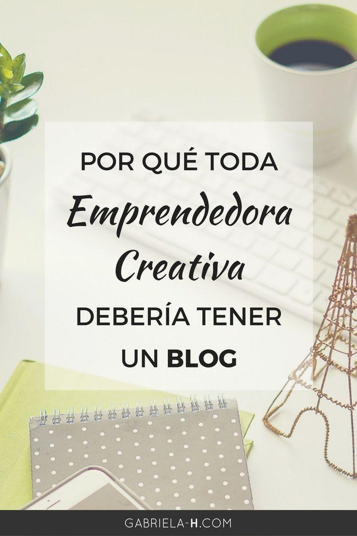 Por qué toda emprendedora creativa debería tener un blog + BONUS: Curso Gratis