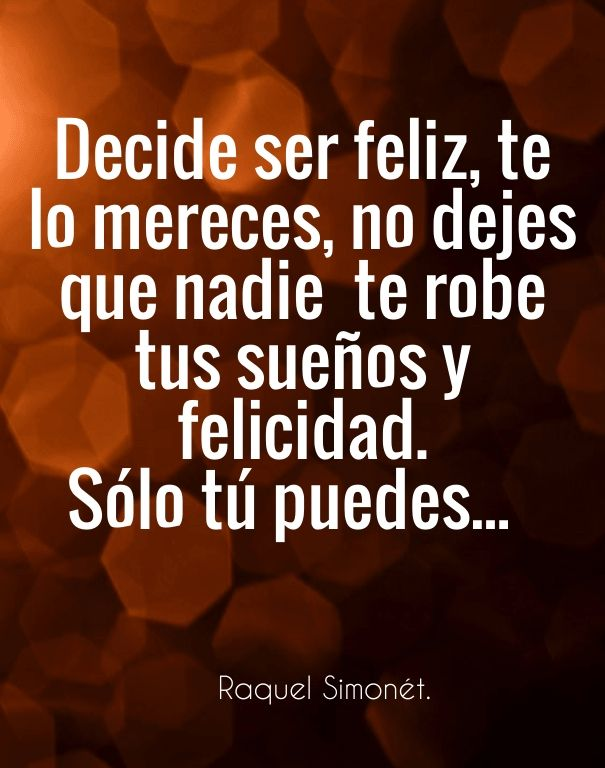 Check out my new PixTeller design! :: Decide ser feliz, te lo mereces, no dejes que nadie te rob...