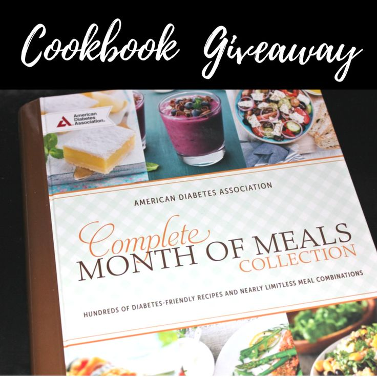 Complete Month of Meals Collection Cookbook Giveaway       November is National Diabetes Month. Eating healthy is a very important part ...