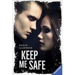 """""""Keep Me Safe"""" von Sarah Alderson"""